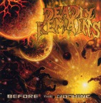 DEADLY REMAINS - before the nothing CD