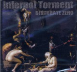 INFERNAL TORMENT - birthrate zero CD