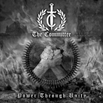 COMMITTEE, THE - power through unity CD