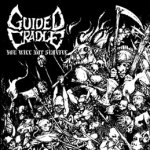 GUIDED CRADLE - you will not survive DigiCD