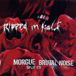 MORGUE / BRUTAL NOISE - split CD