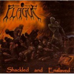 NEW PLAGUE, THE - shackled &  enslaved CD