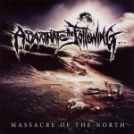 ASSASSINATE THE FOLLOWING - massacre of the north CD