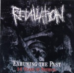 RETALIATION - exhuming the past-14 years of nothing CD