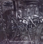 DARKTHRONE - dark thrones & black flags CD