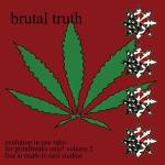 BRUTAL TRUTH - evolution:grindfreaks only vol.2 CD
