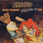 EXODUS - good friendly violent fun CD