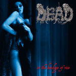 DEAD - in the bondage of vice CD