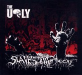 UGLY, THE - slaves to decay DigiCD