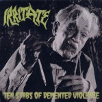 IRRITATE - ten stabs of demented violence CD