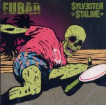 F.U.B.A.R. / SYLVESTER STALINE - split CD