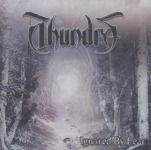 THUNDRA - ignored by fear CD