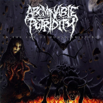 ABOMINABLE PUTRIDITY - in the end of human existance CD