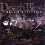 DEATHBLOW - first world wasteland CD