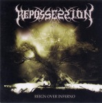 REPOSSESSION - reign of inferno MCD