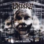 CAEDERE - clones of industries CD