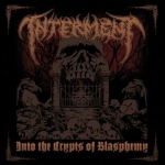 INTERMENT - into the crypts of blasphemy CD