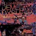 FLESHWROUGHT - dementia / dyslexia CD