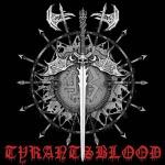 TYRANTS BLOOD - prophecy MCD