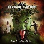 APOKALYPTISCHEN REITER, DIE - moral & wahnsinn CD