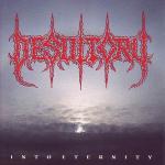 DESULTORY - into eternity CD