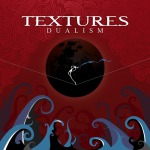 TEXTURES - dualism Lim.DigiCD