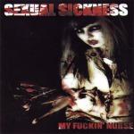 SEXUAL SICKNESS - my fuckin´ nurse CD