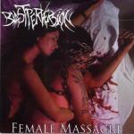 BLAST PERVERSION – female massacre CD