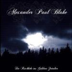 ALEXANDER PAUL BLAKE- rückkehr ins goldene zeitalter DigiCD