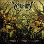 VIRULENCY - unbearable martyrdom landscapes MCD