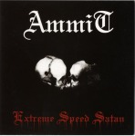 AMMIT - extreme speed satan CD