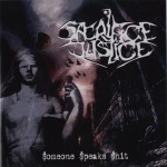 SACRIFICE JUSTICE - someone speaks shit CD