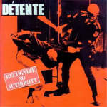 DETENTE - recognize no authority DCD