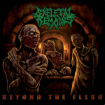 SKELETAL REMAINS - beyond the flesh CD