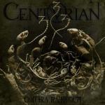 CENTURIAN - contra rationem CD