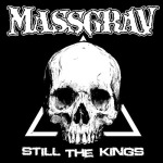 MASSGRAV - still the kings CD