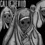 CALL OF THE VOID - dragged down a dead end path DigiCD