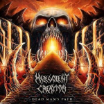 MALEVOLENT CREATION - dead man´s path CD