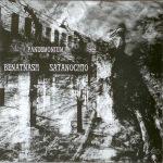 BENATNASH / SATANOCHIO - split CD