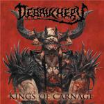 DEBAUCHERY - kings of carnage CD