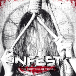INFEST - the next will be yours CD