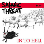 SATANIC THREAT - in to hell CD