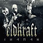 ELDKRAFT - shaman CD