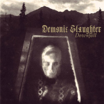 DEMONIC SLAUGHTER - downfall CD