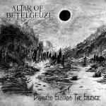 ALTAR OF BETELGEUZE - darkness sustains the silence CD
