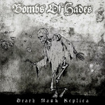 BOMBS OF HADES - death mask replica CD+Schuber