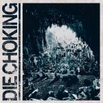 DIE CHOKING - III MCD
