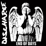 DISCHARGE - end of days CD