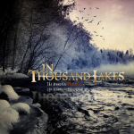 IN THOUSAND LAKES - the memories that burn CD