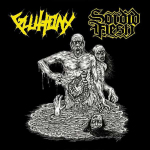 GLUTTONY / SORDID FLESH - split CD